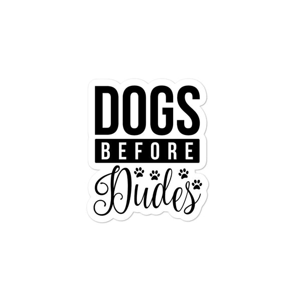 Dogs Before Dudes Bubble-free stickers