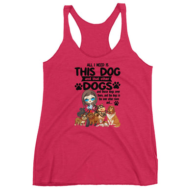 All I Want is This Dog Racerback Tank