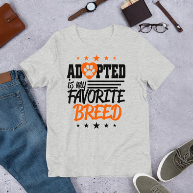 Adopted is My Favorite Breed Unisex T-Shirt