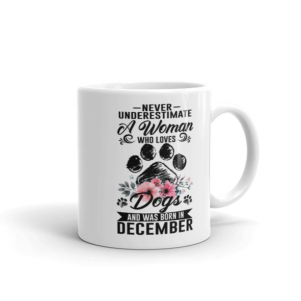 Woman Who Loves Dogs and Was Born in December Coffee Mug