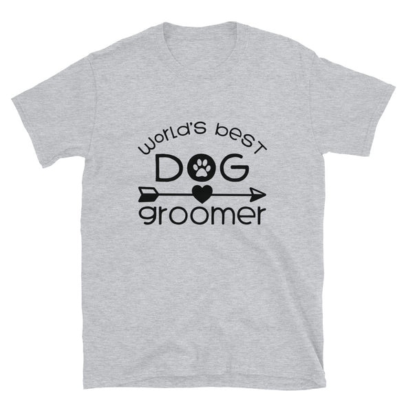 World's Best Dog Groomer Unisex T-Shirt
