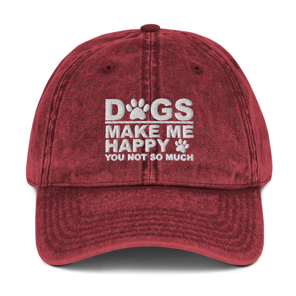 Dogs Make Me Happy You Not So Much Vintage Hat