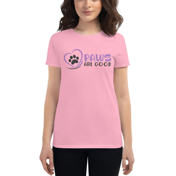 Paws Are Good T-Shirt for Women