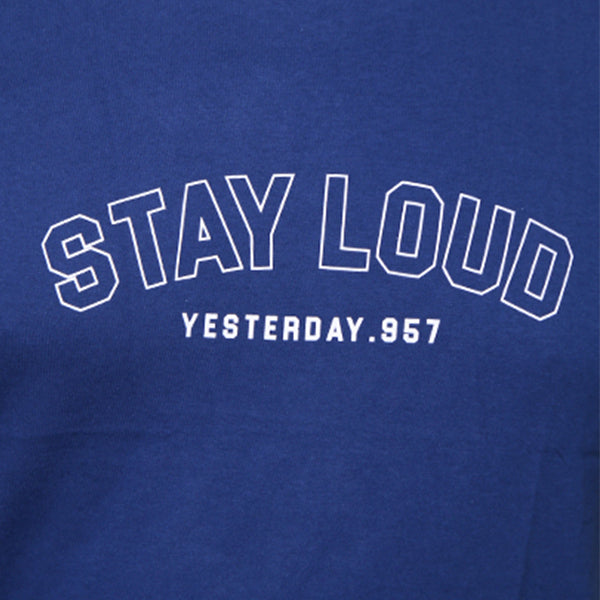 STAY LOUD Default