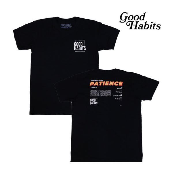 GOOD HABITS T-SHIRT PATIENCE
