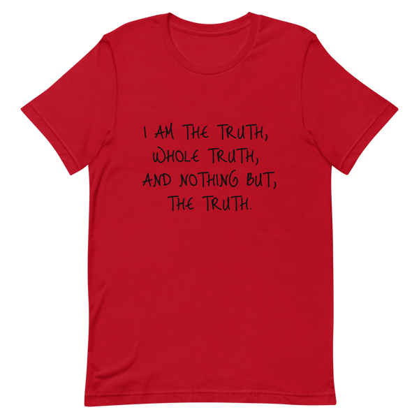 The Truth Short-Sleeve Unisex T-Shirt
