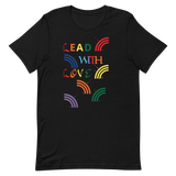 Lead With Love Short-Sleeve Unisex T-Shirt