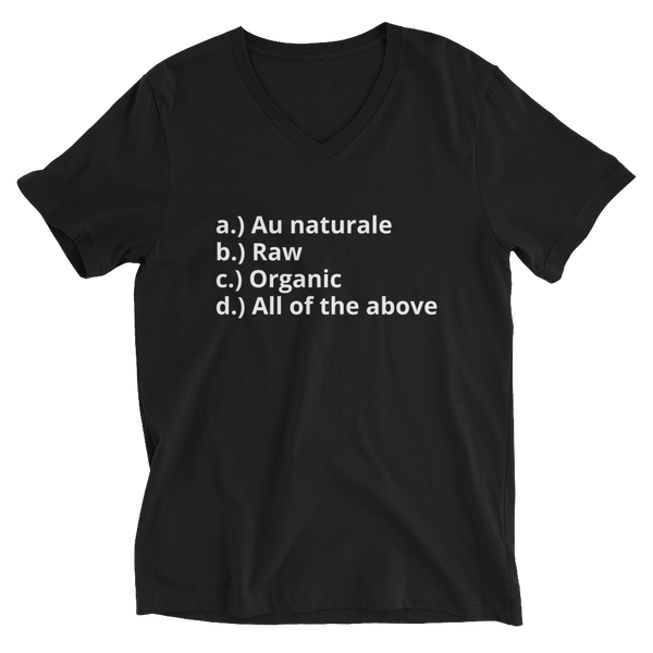 All Of The Above Unisex Short Sleeve V-Neck T-Shirt