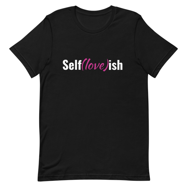 Self-Love (Pink) Short-Sleeve Unisex T-Shirt