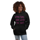 Spiritual and Bout It (Pink) Unisex Hoodie