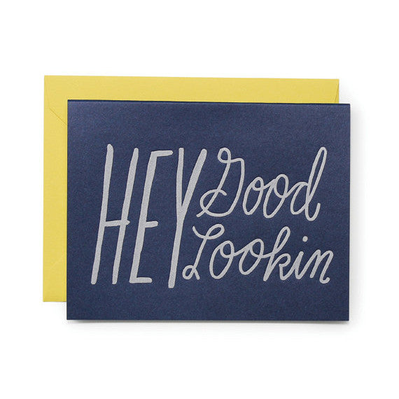 Hey Good Looking Card by Moglea | ITALIC & BOLD