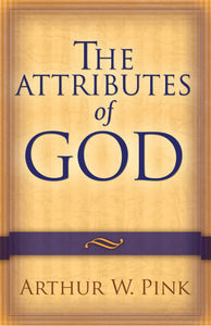 The Attributes of God — Paperback