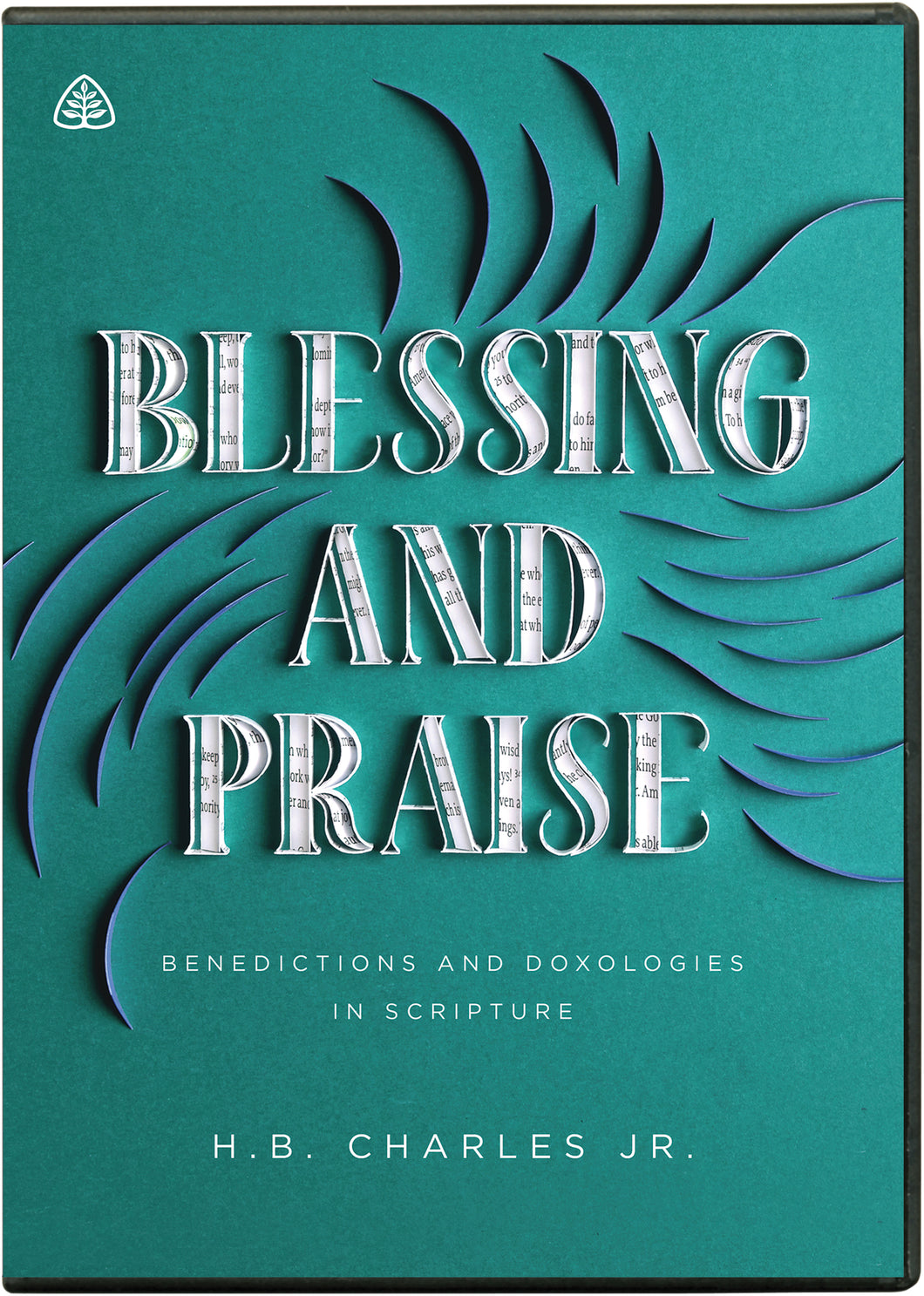 Blessing and Praise: Benedictions & Doxologies in Scripture — DVD