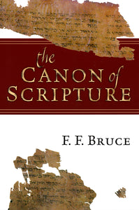 The Canon of Scripture — Paperback