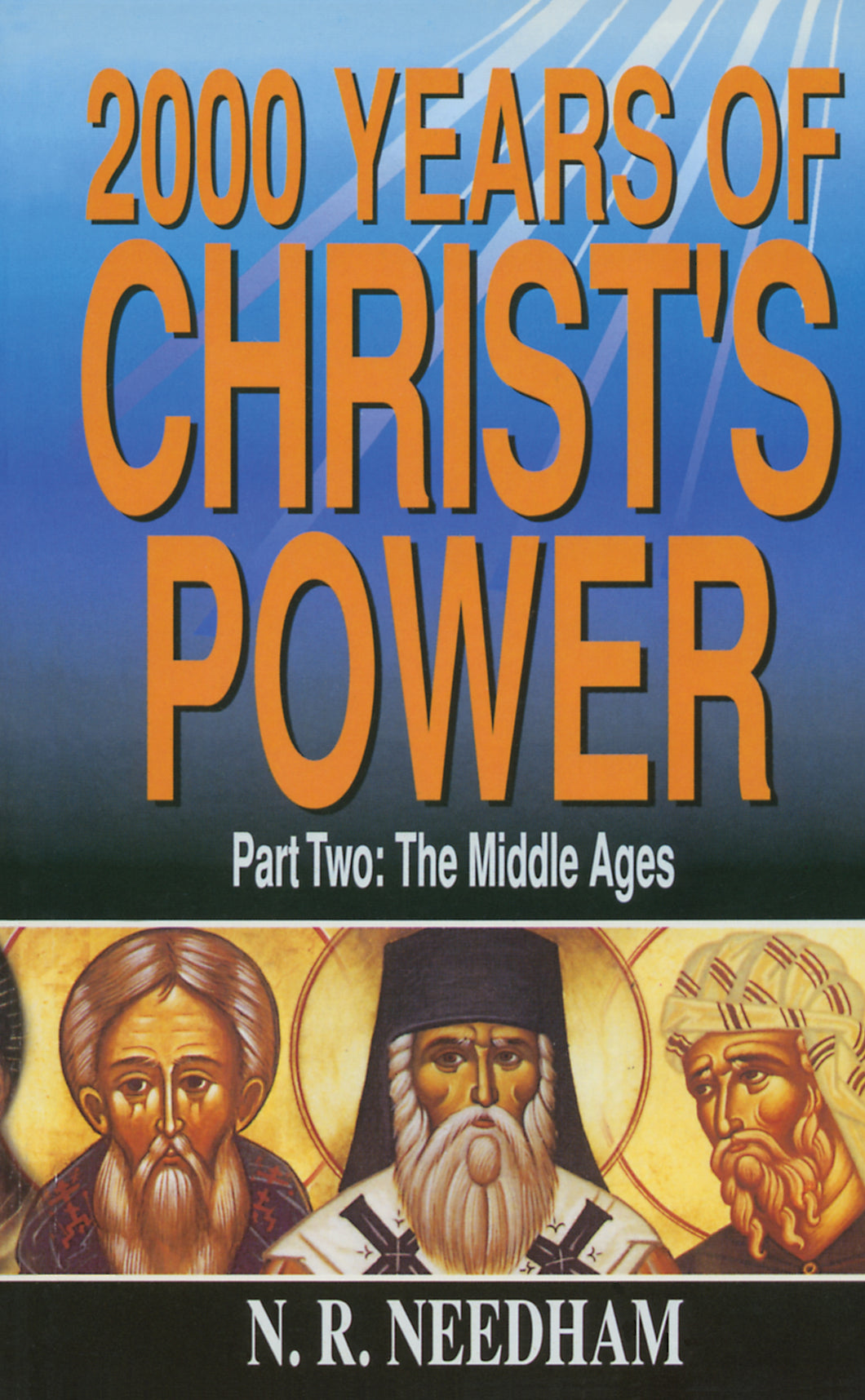2000 Years of Christ's Power: Part Two — Paperback