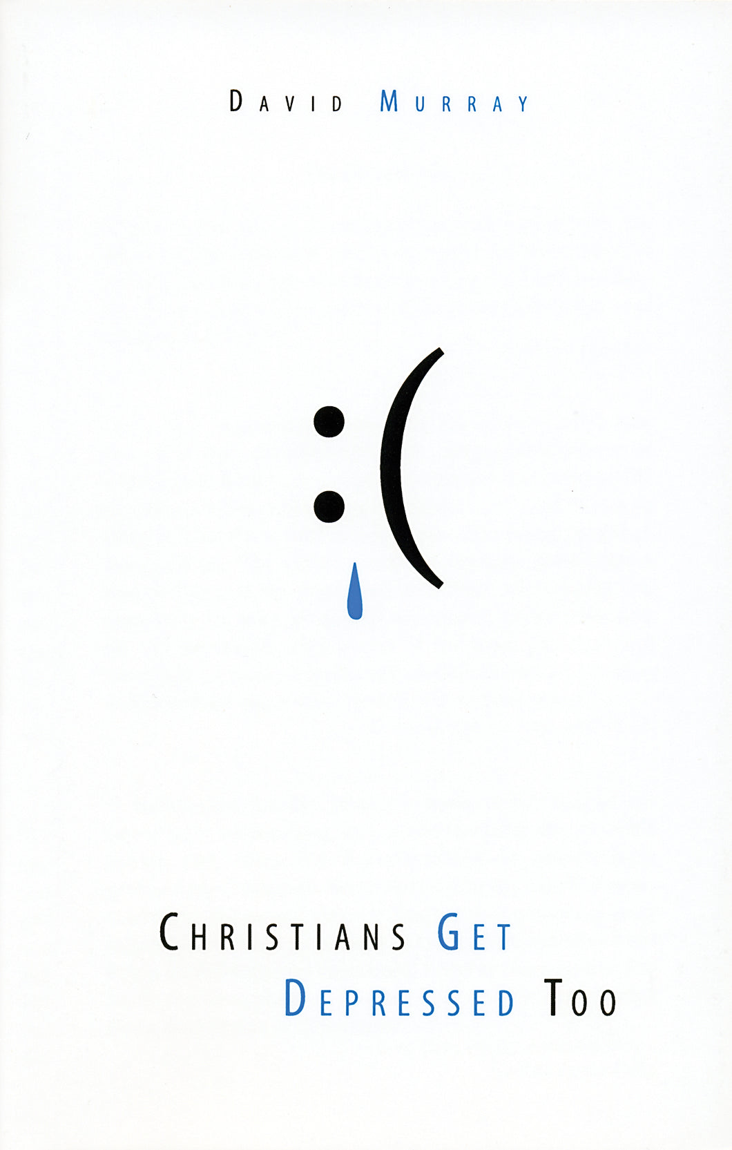 Christians Get Depressed Too — Paperback