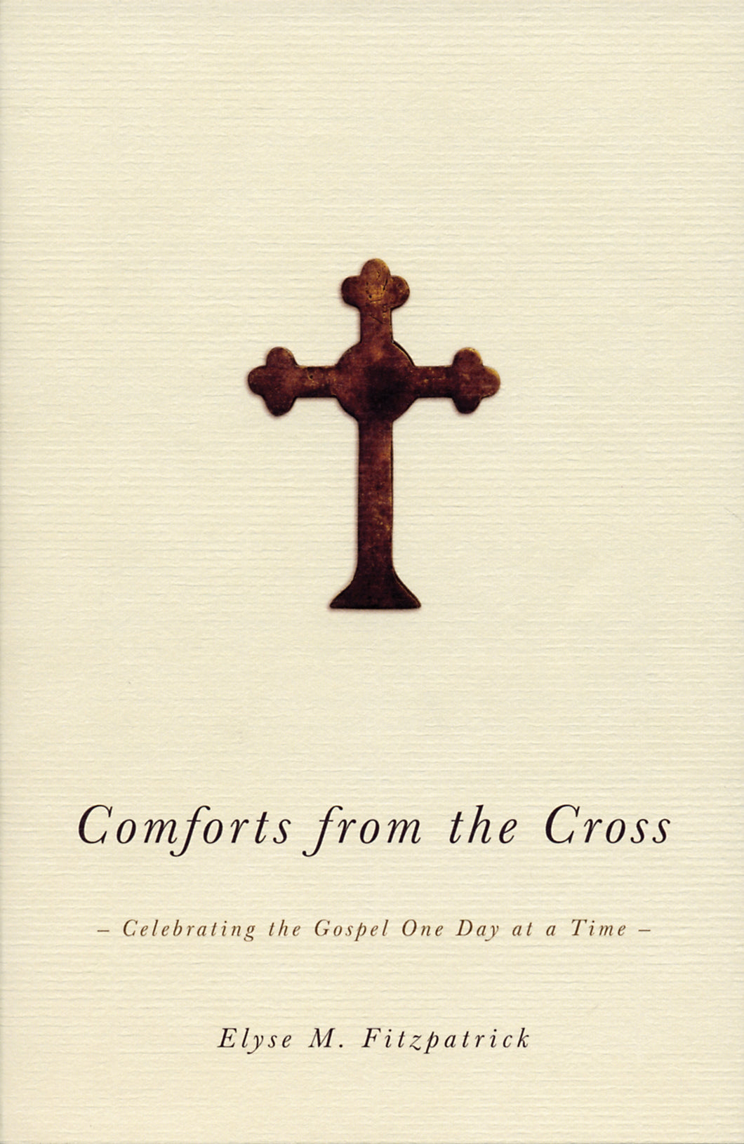 Comforts from the Cross — Paperback