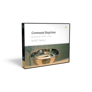 Covenant Baptism: Marked For Life — CD
