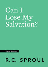 Load image into Gallery viewer, Can I Lose My Salvation? — Paperback