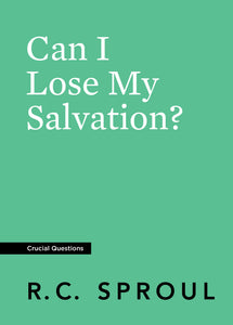 Can I Lose My Salvation? — Paperback