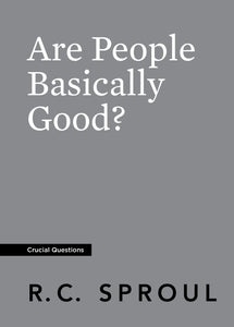 Are People Basically Good? — Paperback