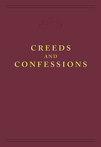 Creeds and Confessions — Paperback