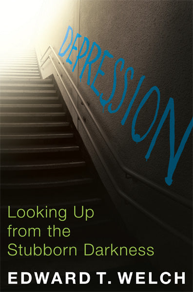 Depression: Looking Up from the Stubborn Darkness — Paperback