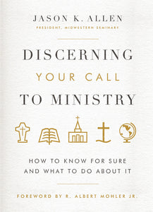 Discerning Your Call to Ministry — Hardcover