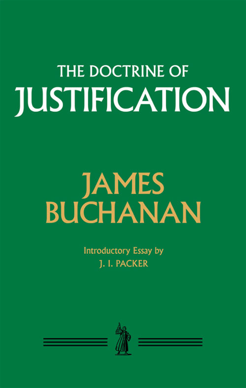 The Doctrine of Justification — Hardcover