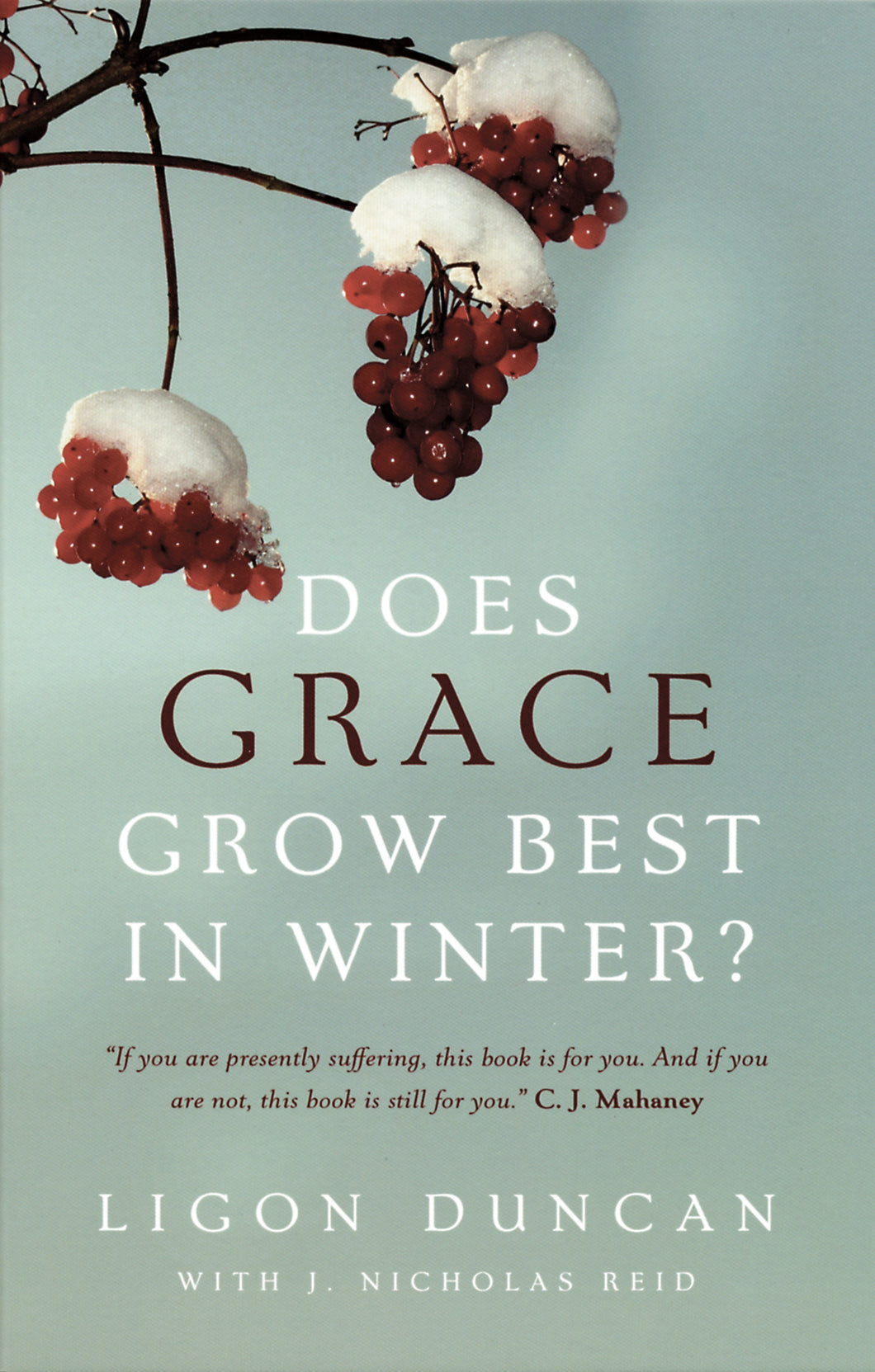 Does Grace Grow Best in Winter? — Paperback