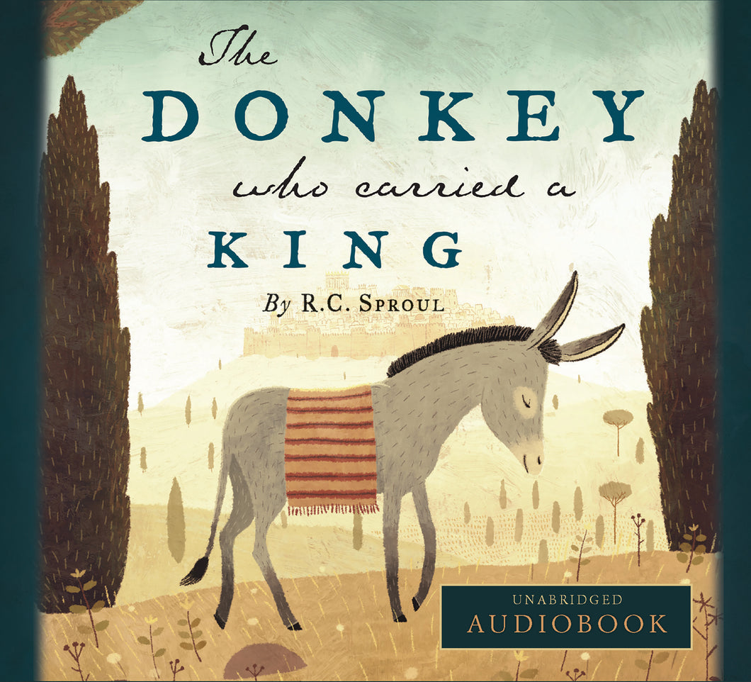 The Donkey Who Carried a King — Audiobook CD