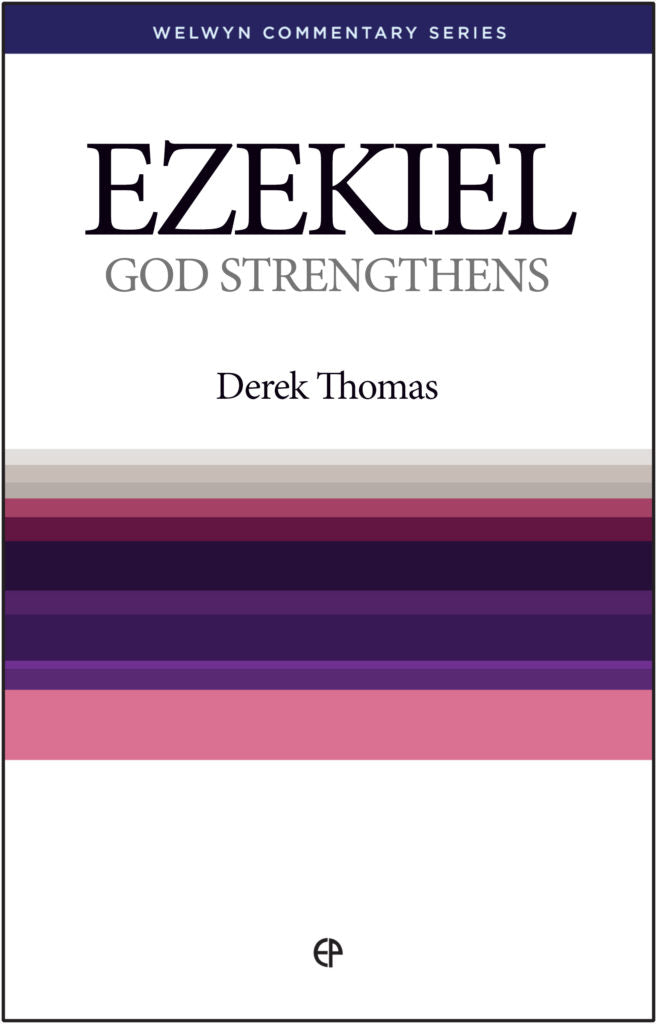 Ezekiel: God Strengthens — Paperback