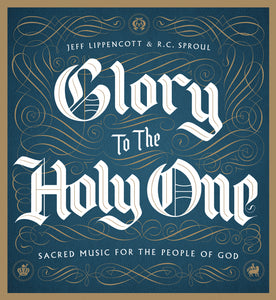 Glory to the Holy One — CD