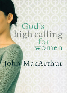 God's High Calling for Women — Paperback