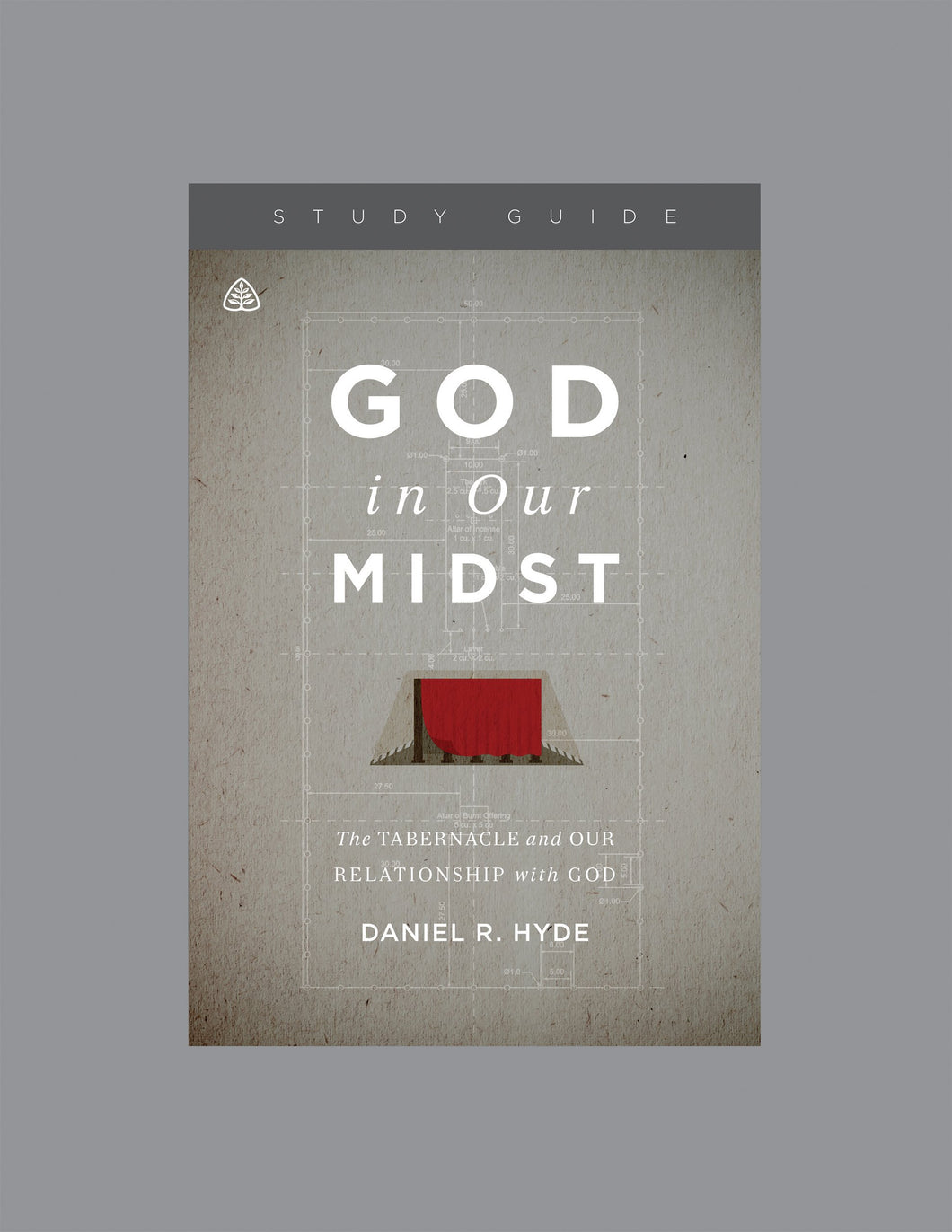 God in Our Midst: The Tabernacle and Our Relationship with God — Download Study Guide PDF (1 License)
