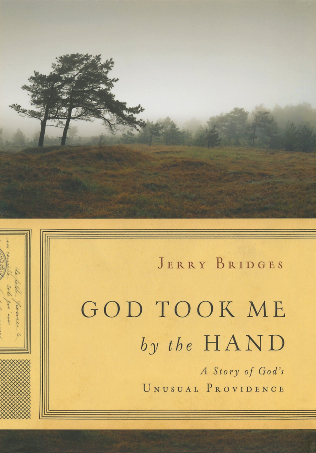 God Took Me By The Hand — Hardcover