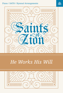 He Works His Will (sheet music) — Sheet Music SATB Digital  (1 License)