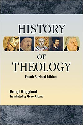History of Theology - 4th Revised Edition — Hardcover