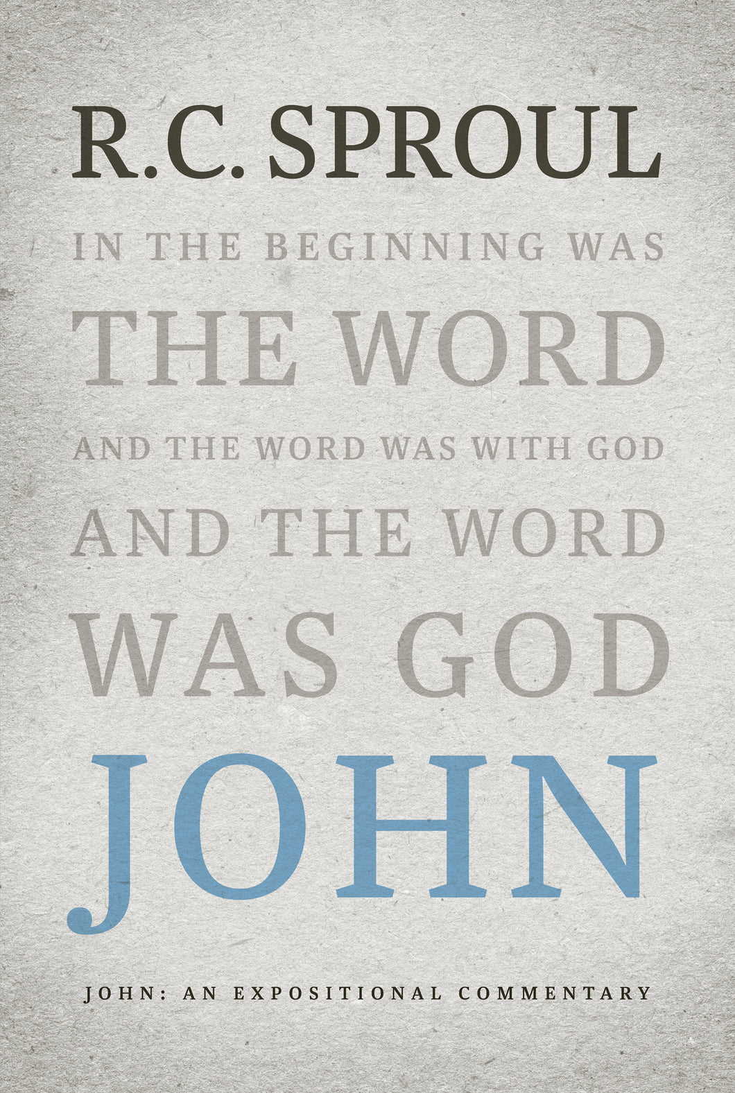 John: An Expositional Commentary — Hardcover