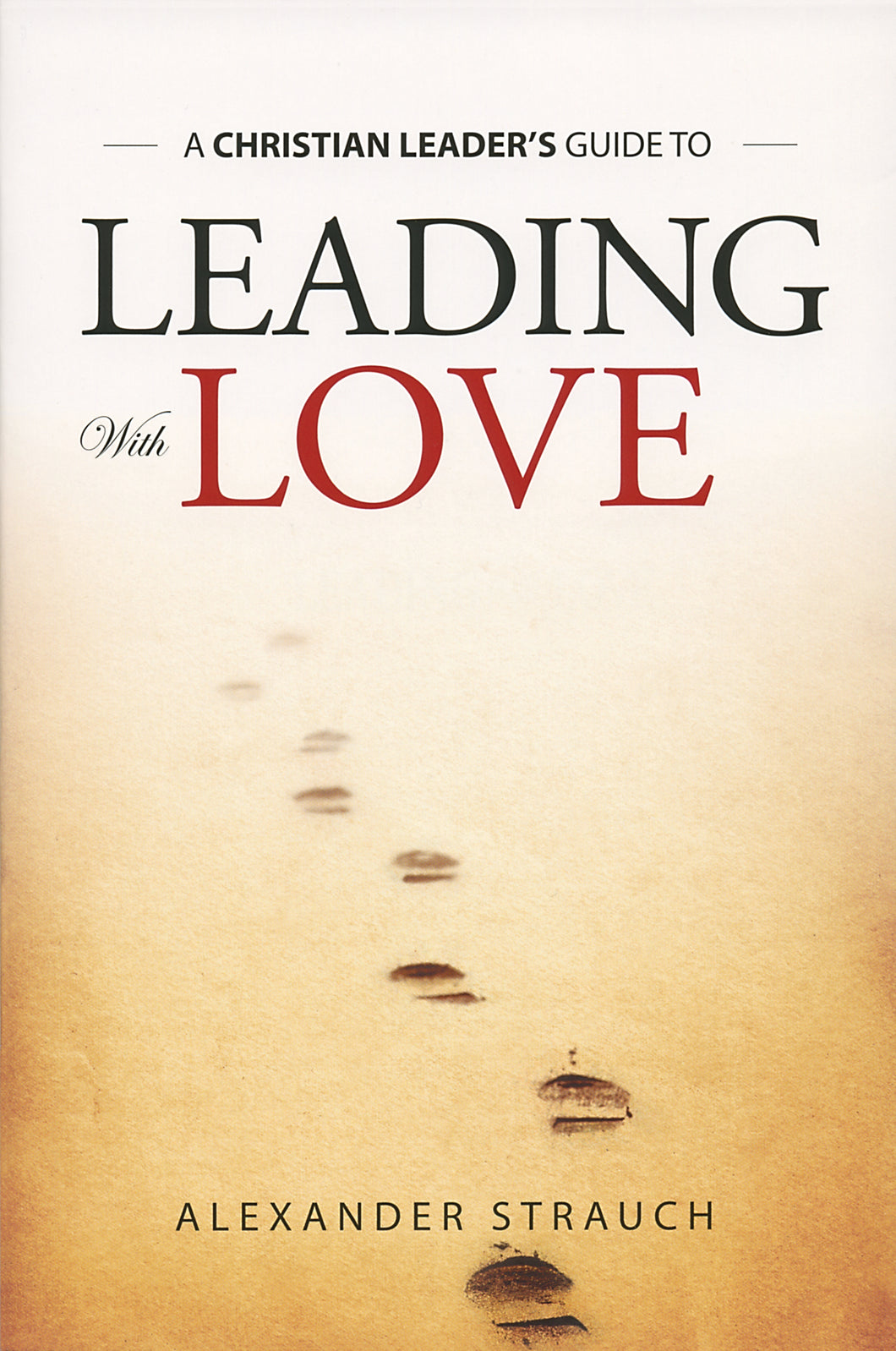 Leading with Love — Paperback