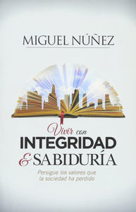 Living with Integrity and Wisdom — Paperback (Spanish)