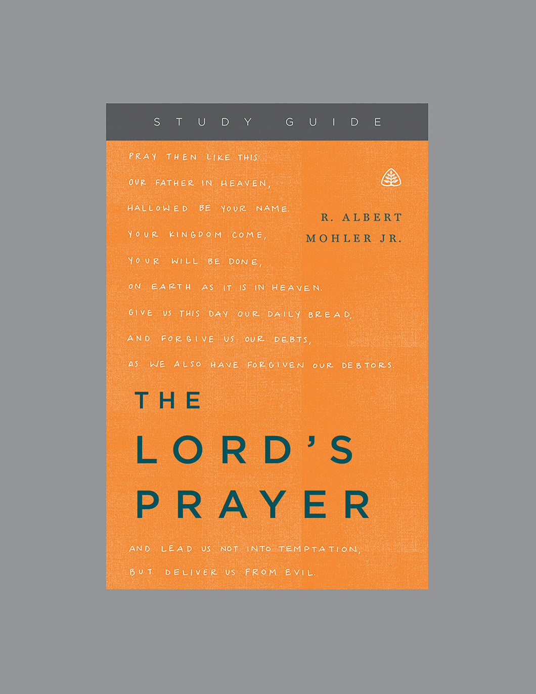 The Lord's Prayer — Study Guide