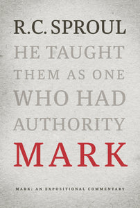 Mark: An Expositional Commentary — Hardcover
