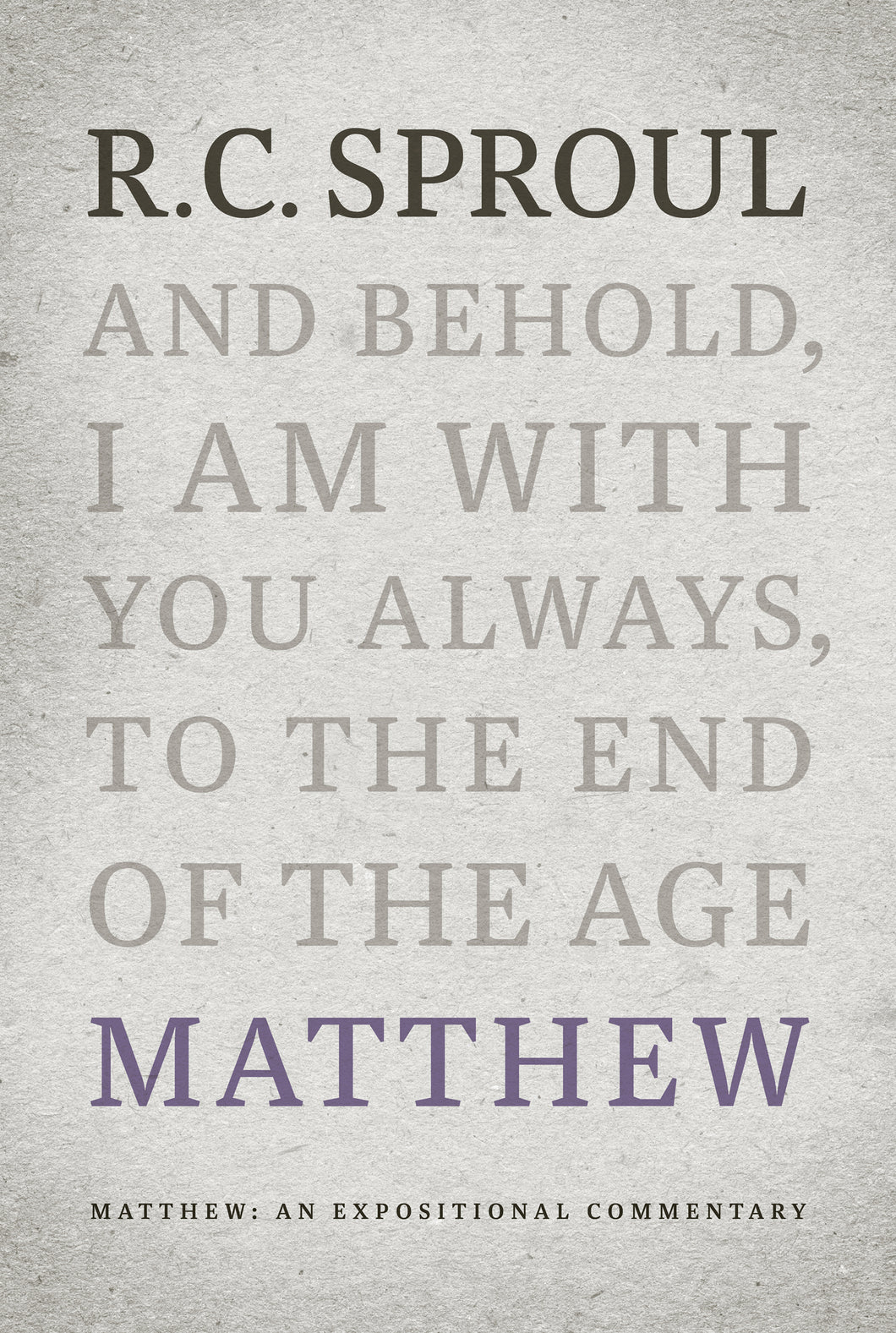 Matthew: An Expositional Commentary — Hardcover