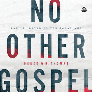 No Other Gospel: Paul's Letter to the Galatians — Download