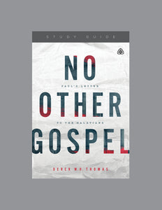 No Other Gospel: Paul's Letter to the Galatians — Study Guide