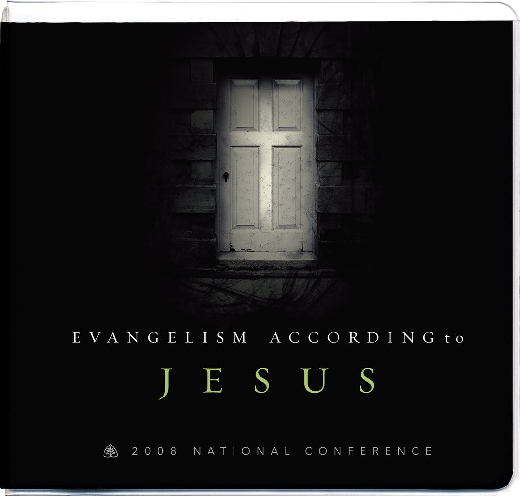 Evangelism According to Jesus: 2008 National Conference — CD