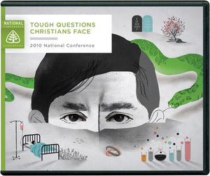 Tough Questions Christians Face: 2010 National Conference — CD