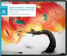 Load image into Gallery viewer, Light & Heat: A Passion for the Holiness of God: 2011 National Conference — CD