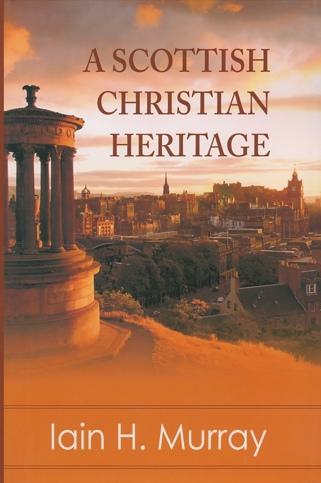 A Scottish Christian Heritage — Hardcover
